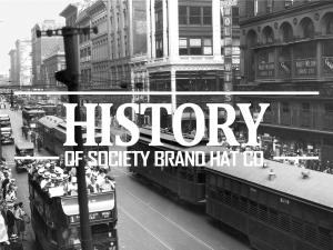History of Society Brand Hat Co